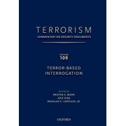 TERRORISM: Commentary on Security Documents Volume 109 by Douglas C. Lovelace