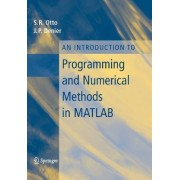 An Introduction to Programming and Numerical Methods in Matlab by Stephen Otto