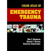 Color Atlas of Emergency Trauma by Diku P. Mandavia