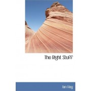 The Right Stuff by Ian Hay