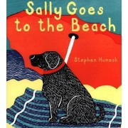 Sally Goes to the Beach by Stephen Huneck
