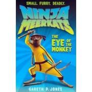 The Eye of the Monkey by Gareth P. Jones