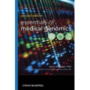 Essentials of Medical Genomics by Stuart M. Brown