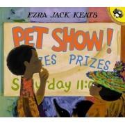 Pet Show! by Ezra Jack Keats