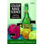 Colour Image Science by Lindsay MacDonald