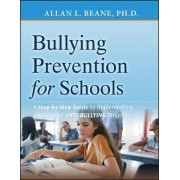Preventing Bullying in Schools by Allan L. Beane