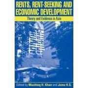 Rents, Rent-Seeking and Economic Development by Mushtaq H. Khan