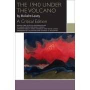The 1940 Under the Volcano by Malcolm Lowry