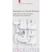 Narrative as Social Practice by Daniele M. Klapproth