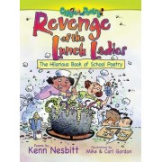 Revenge of the Lunch Ladies by Ken Nesbitt