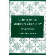 A History of Modern Germany, Volume 1 by Hajo Holborn