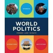 World Politics by Stanfield Professor of International Peace Jeffry A Frieden