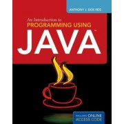 An Introduction to Programming Using Java by Anthony J. DOS Reis