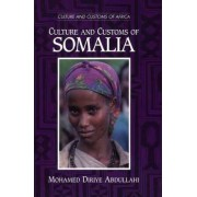 Culture and Customs of Somalia by Mohammed Diriye Abdullahi