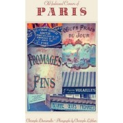 Old-Fashioned Corners Of Paris by Christophe Destournelles