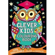 The Clever Kids' Colouring Book by Chris Dickason