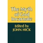 The Myth of God Incarnate by John Harwood Hick
