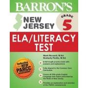 Barron's New Jersey Grade 5 Ela/Literacy Test