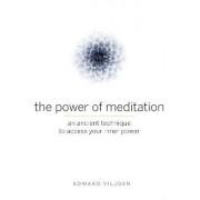Power of Meditation by Edward Viljoen