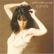 Patti Smith Group - Easter (0078221882620) (1 CD)