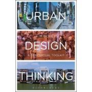 Urban Design Thinking by Kim Dovey