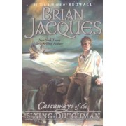 Castaways of the Flying Dutchman by Brian Jacques