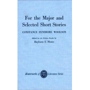 For the Major and Selected Stories by Constance Fenimore Woolson