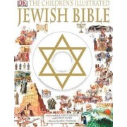 The Children's Illustrated Jewish Bible by Eric Thomas