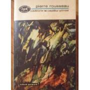 Calatorie La Capatul Stiintei 671 - Pierre Rousseau