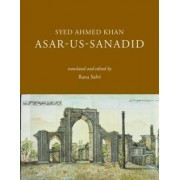 Asar-us-Sanadid - (The Remnants of Ancient Heroes) by Syed Ahmed Khan