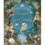 The Magical Secret Garden by Cicely Mary Barker