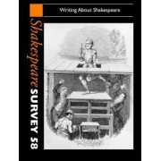 Shakespeare Survey: Volume 58, Writing About Shakespeare: Writing About Shakespeare v. 58 by Peter Holland