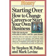 Starting Over by Stephen M Pollan
