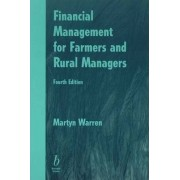 Financial Management for Farmers and Rural Managers by Martyn F. Warren