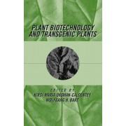 Plant Biotechnology and Transgenic Plants by Kirsi-Marja Oksman-Caldentey