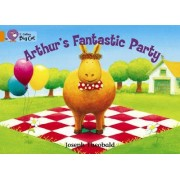 Collins Big Cat: Arthur's Fantastic Party Workbook by Joseph Theobald