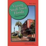 Visiting Small-Town Florida by Bruce Hunt