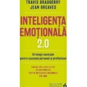 Inteligenta emotionala 2.0 - Travis Bradberry Jean Greaves