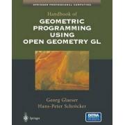 Handbook of Geometric Programming Using Open Geometry Gl by Georg Glaeser