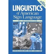 Linguistics of American Sign Language - an Introduction by Clayton Valli