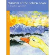 Wisdom of the Golden Goose by Sherry Nestorowich