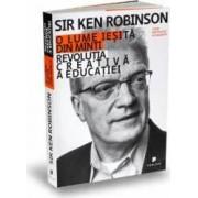 O lume iesita din minti - Ken Robinson