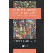 Understanding English Grammar: Instructor's Manual to Accompany Understanding English Grammar by Ronald Wardhaugh