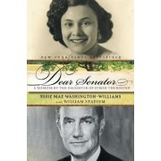 Dear Senator: A Daughter's Memoir by Essie Mae Washington-Williams