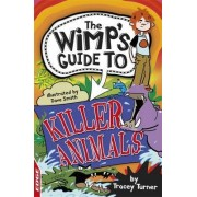 Killer Animals by Tracey Turner
