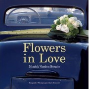 Flowers in Love by Moniek Vanden Berghe