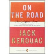 Jack Kerouac On the Road: The Original Scroll: (Penguin Classics Deluxe Edition)