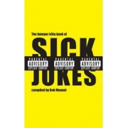 The Bumper B3ta Book of Sick Jokes by Rob Manuel