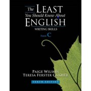 The Least You Should Know About English by Teresa Glazier