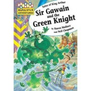 Sir Gawain and the Green Knight by Karen Wallace
